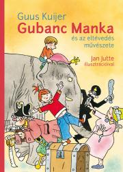 Gubanc Manka és az eltévedés művészete