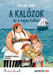 A kalózok és a vajas keksz - Nagybetűs szint - Most én olvasok!